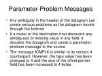 parameter problem messages