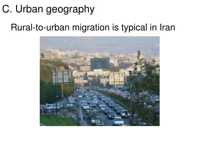 Rural-to-urban migration is typical in Iran