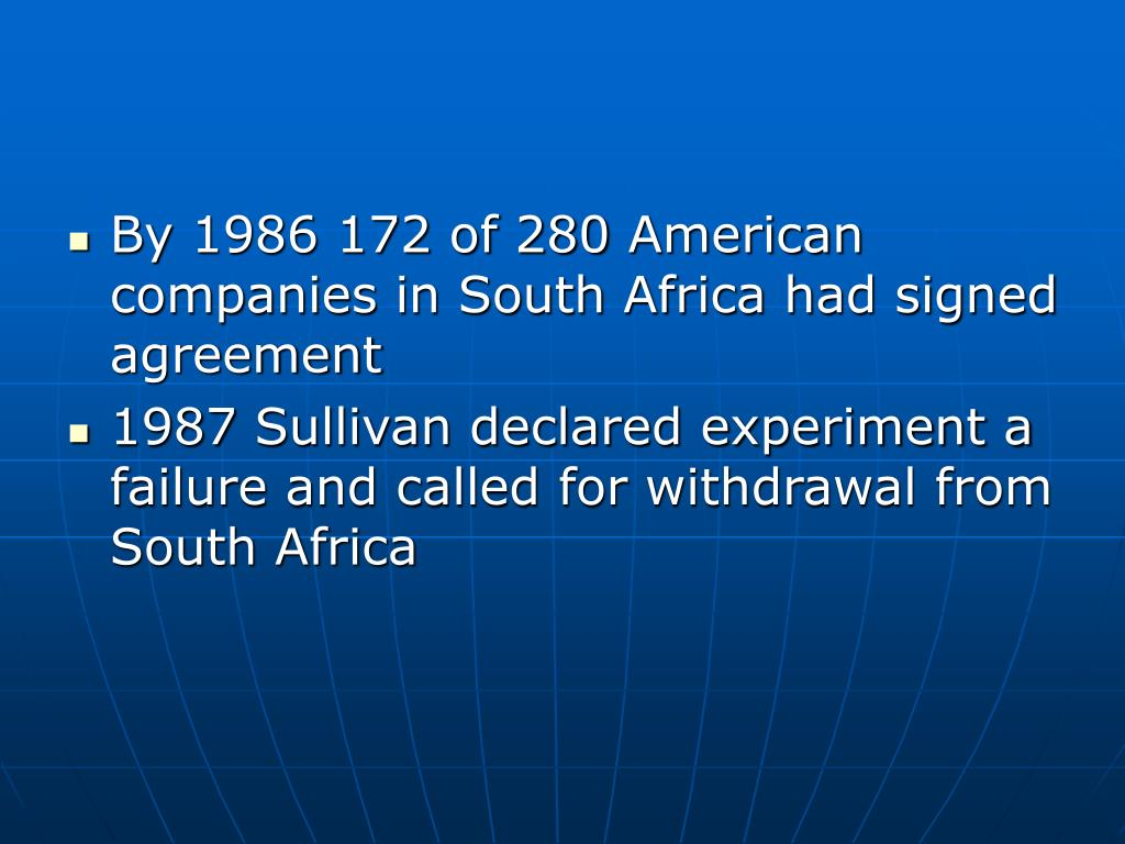 By 1986 172 of 280 American companies in South Africa had signed agreement