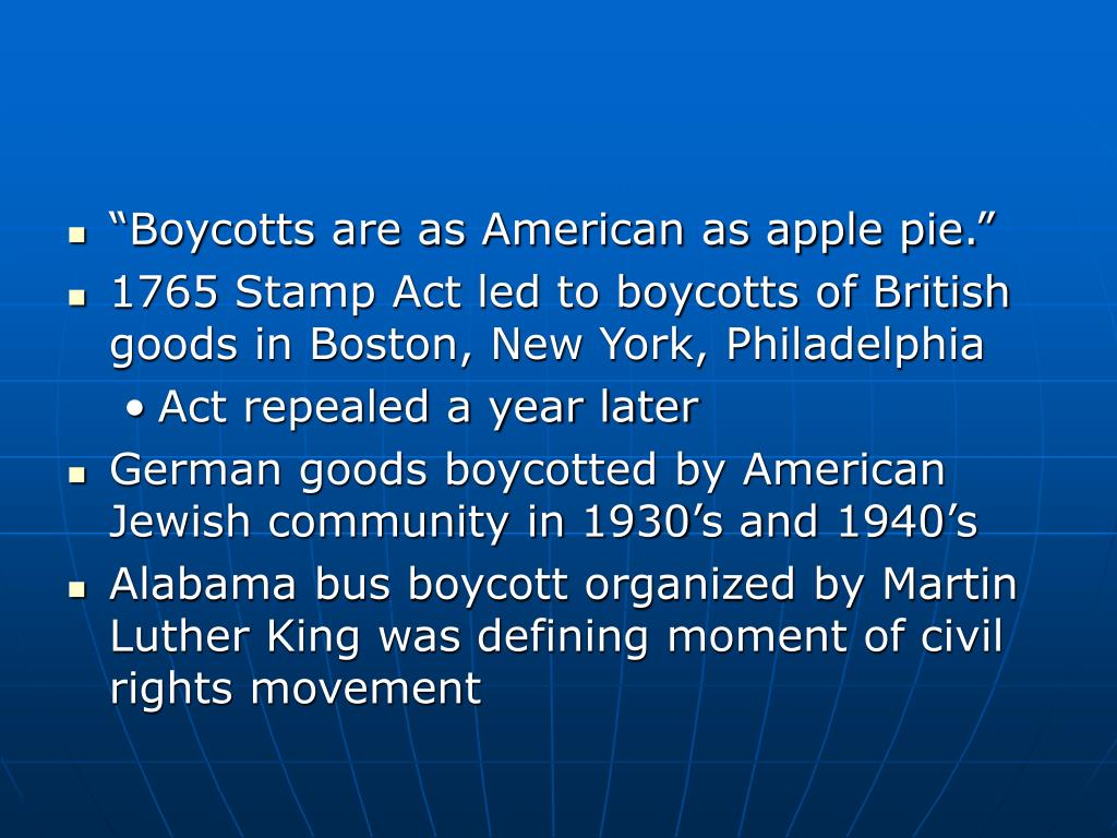 """Boycotts are as American as apple pie."""