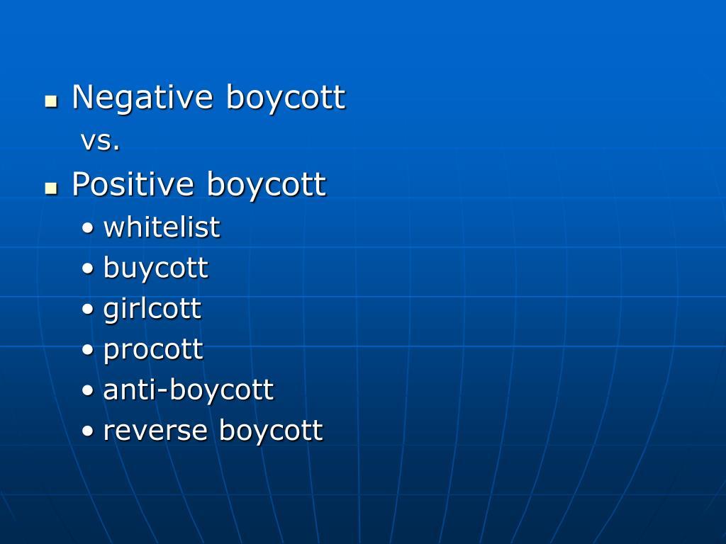 Negative boycott