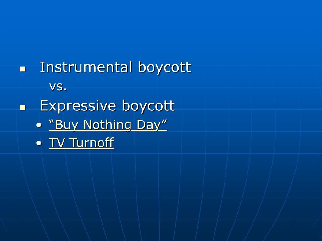 Instrumental boycott