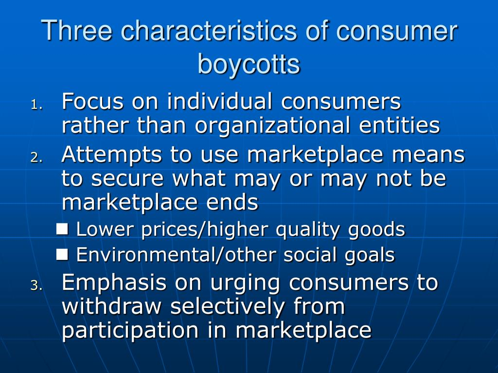 Three characteristics of consumer boycotts