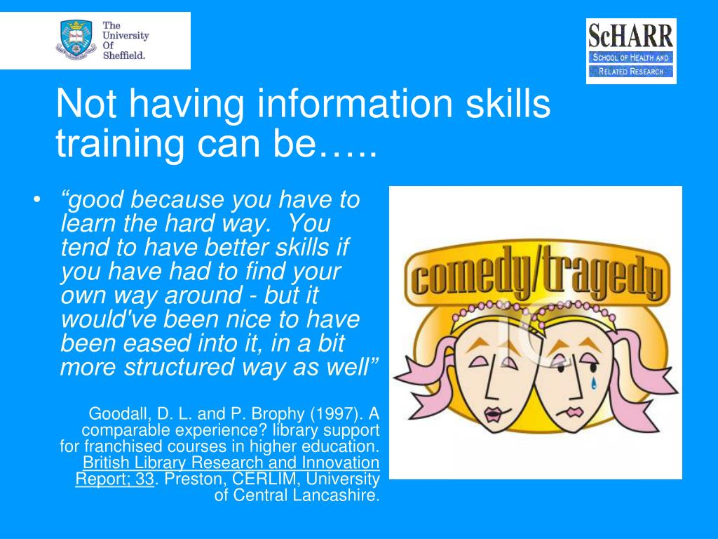 Not having information skills training can be…..