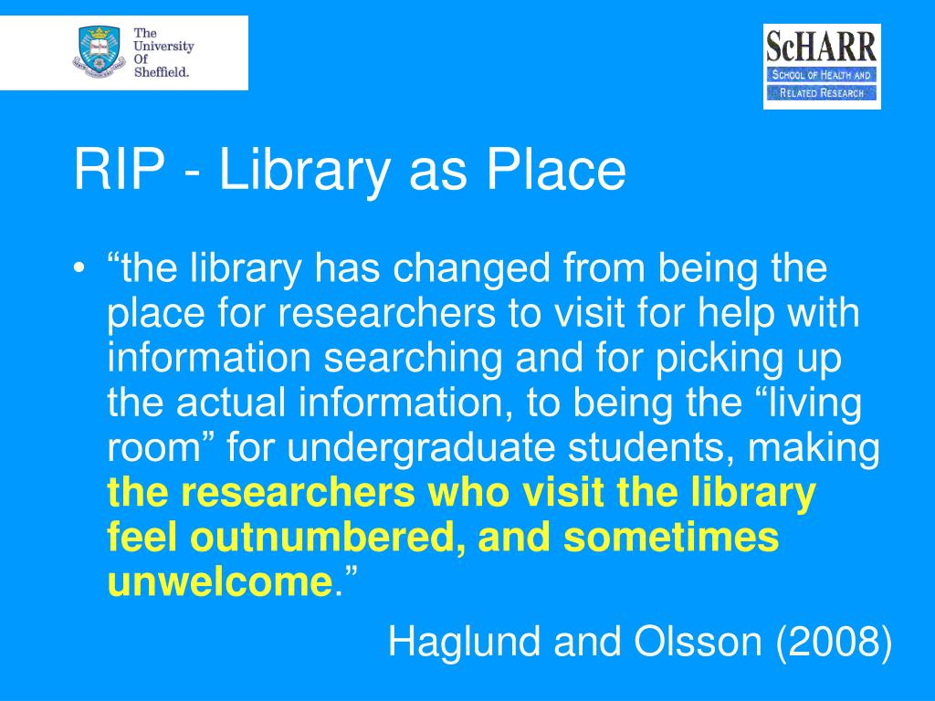 RIP - Library as Place