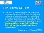 rip library as place