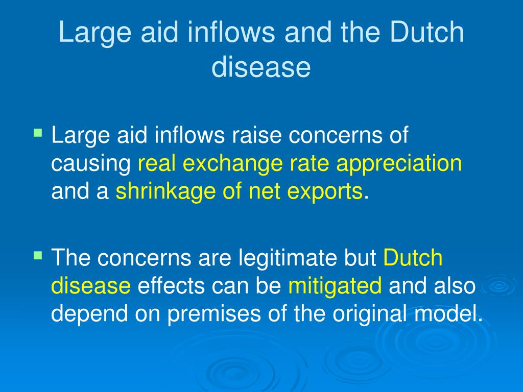 Large aid inflows and the Dutch disease