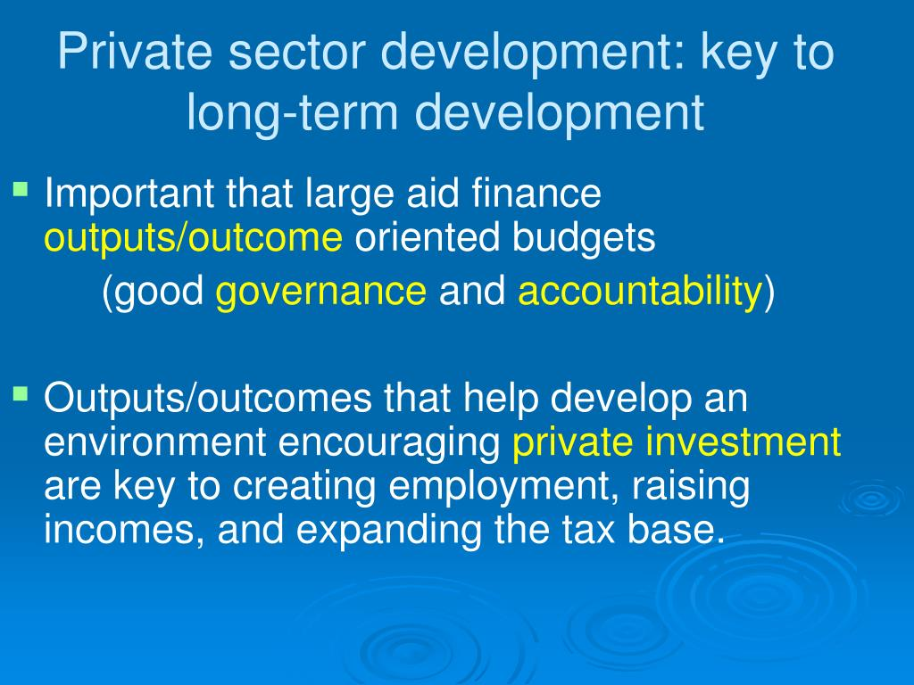 Private sector development: key to long-term development