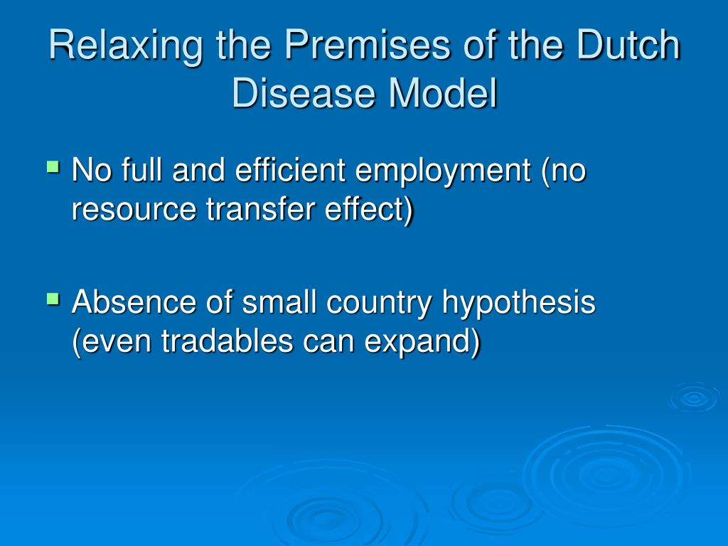 Relaxing the Premises of the Dutch Disease Model