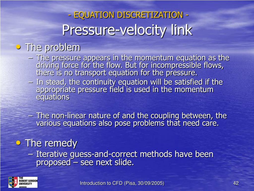 - EQUATION DISCRETIZATION -