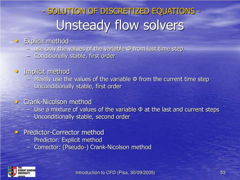 - SOLUTION OF DISCRETIZED EQUATIONS -
