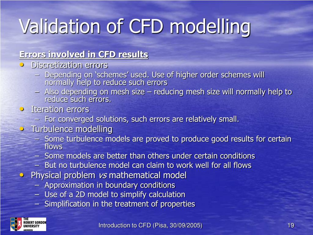 Validation of CFD modelling