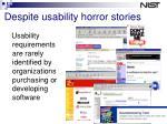despite usability horror stories