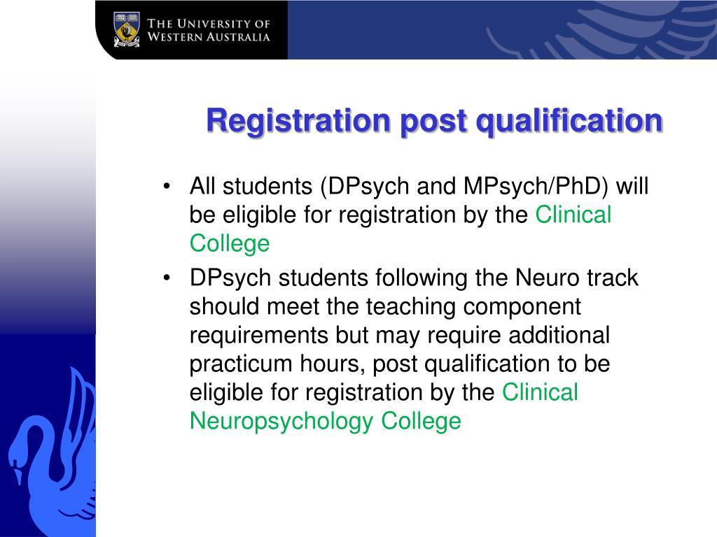 Registration post qualification