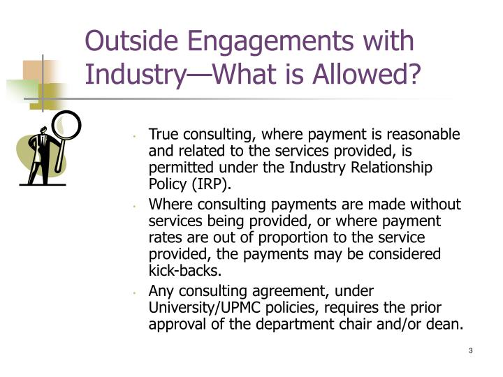 Outside engagements with industry what is allowed