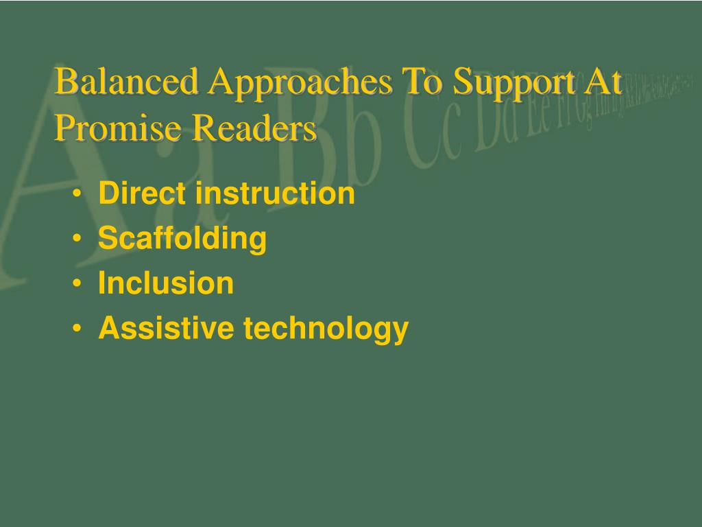Balanced Approaches To Support At Promise Readers