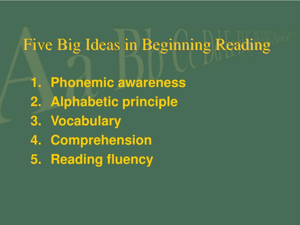 Five Big Ideas in Beginning Reading