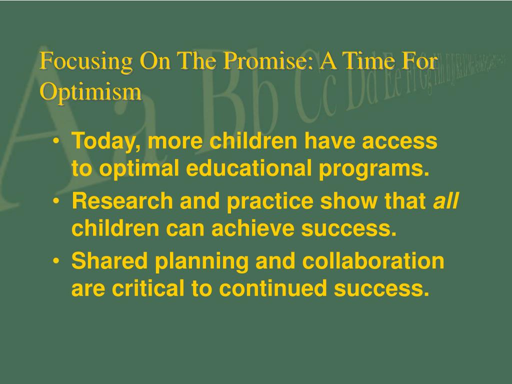Focusing On The Promise: A Time For Optimism