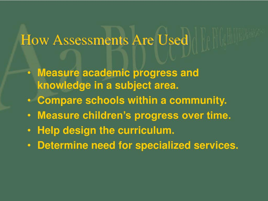 How Assessments Are Used