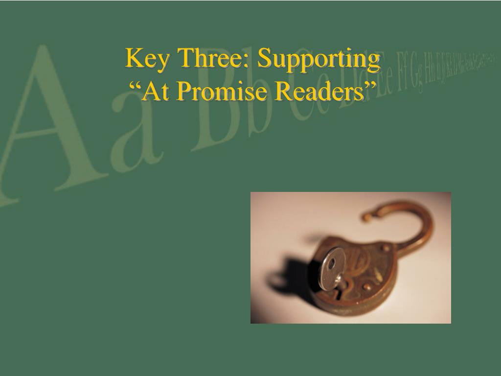 Key Three: Supporting