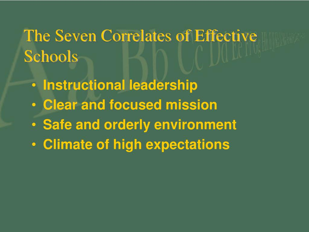 The Seven Correlates of Effective Schools