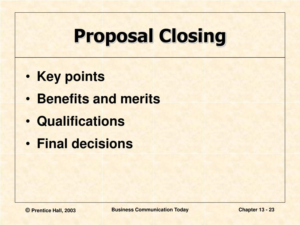 writing reports and proposals chapter 14 We're going to teach you how to propose no, not that kind of proposal we're going to show you how to write an excellent business proposal.