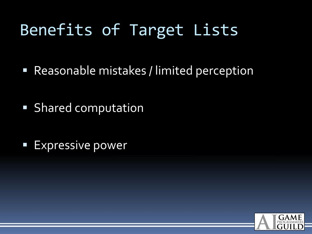 Benefits of Target Lists
