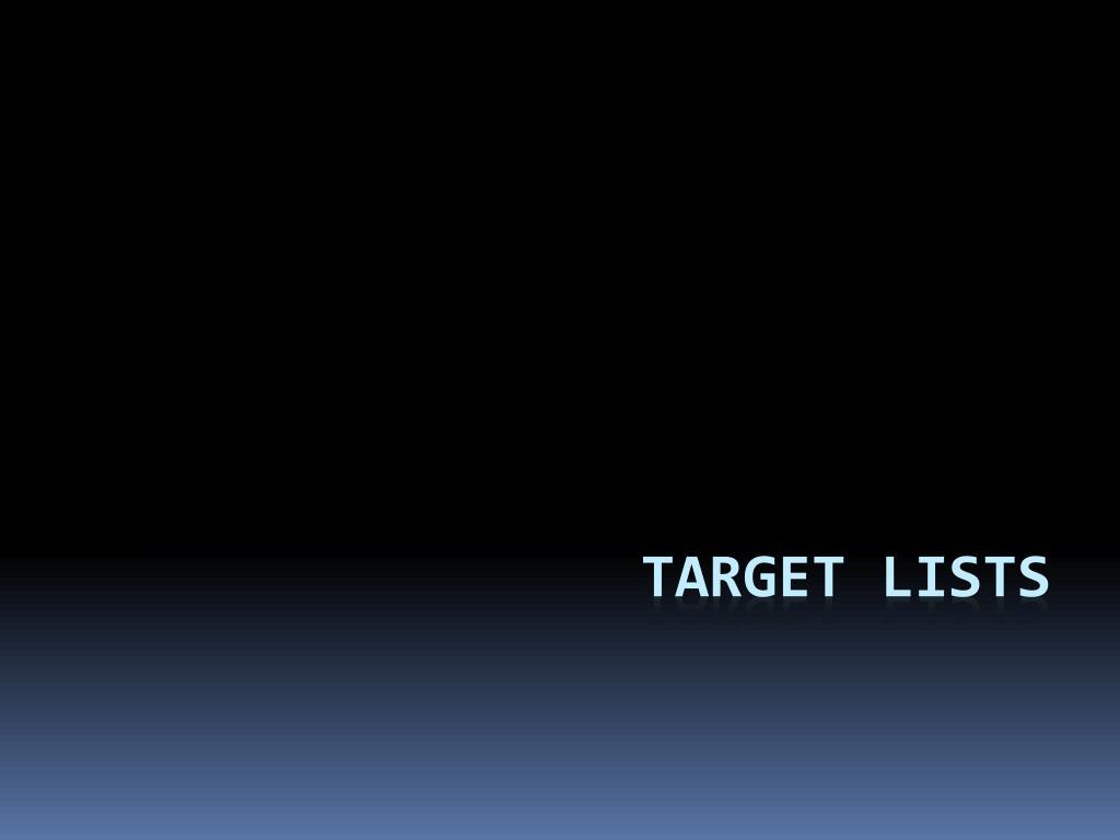 Target Lists