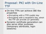 proposal pki with on line ttp