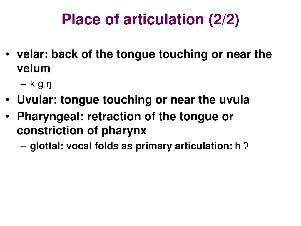 Place of articulation (2/2)