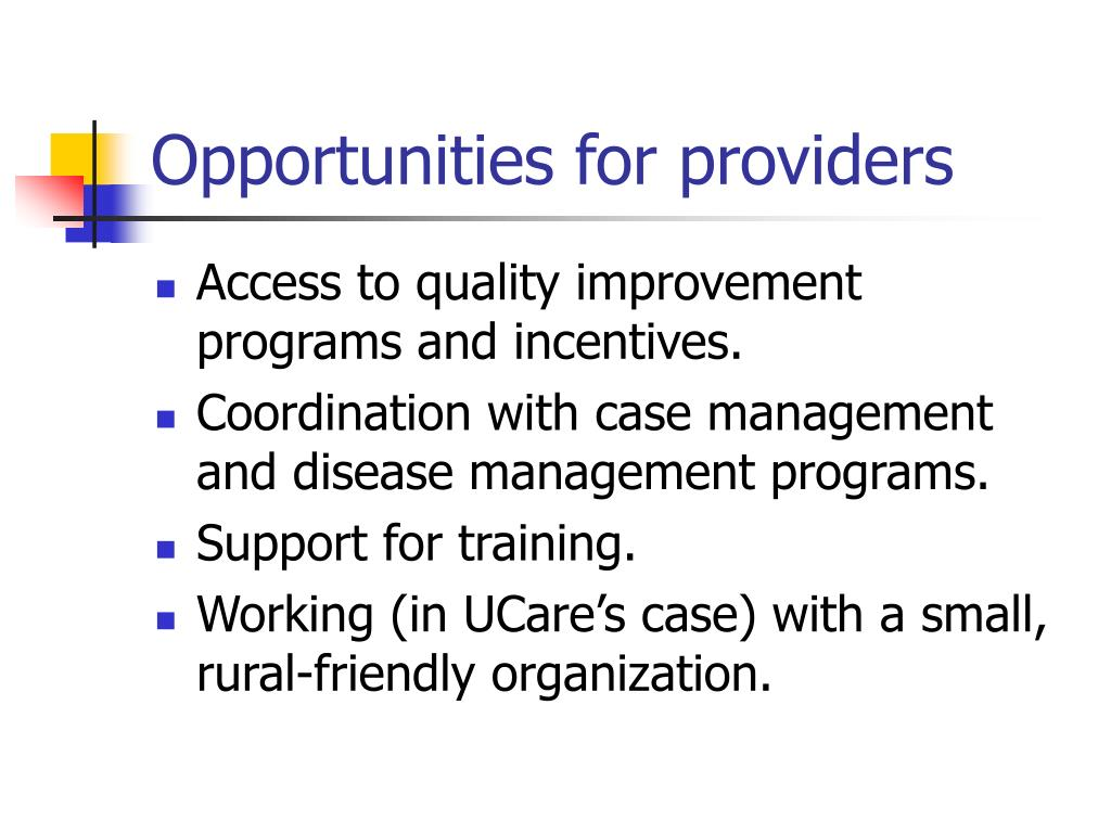 Opportunities for providers