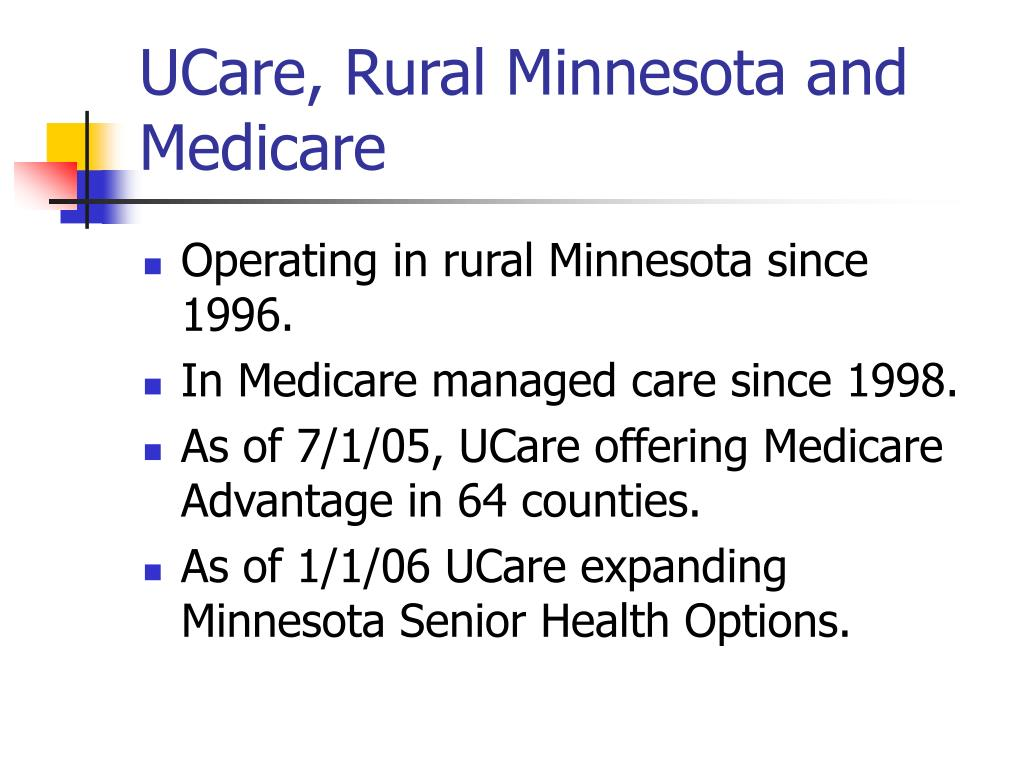 UCare, Rural Minnesota and Medicare