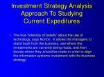 investment strategy analysis approach to studying current expeditures