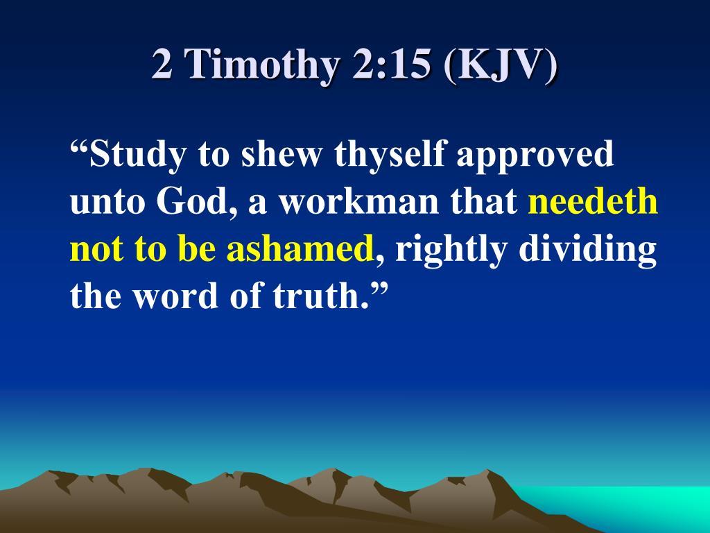 2 Timothy 2:15 (KJV)