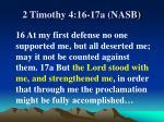 2 timothy 4 16 17a nasb