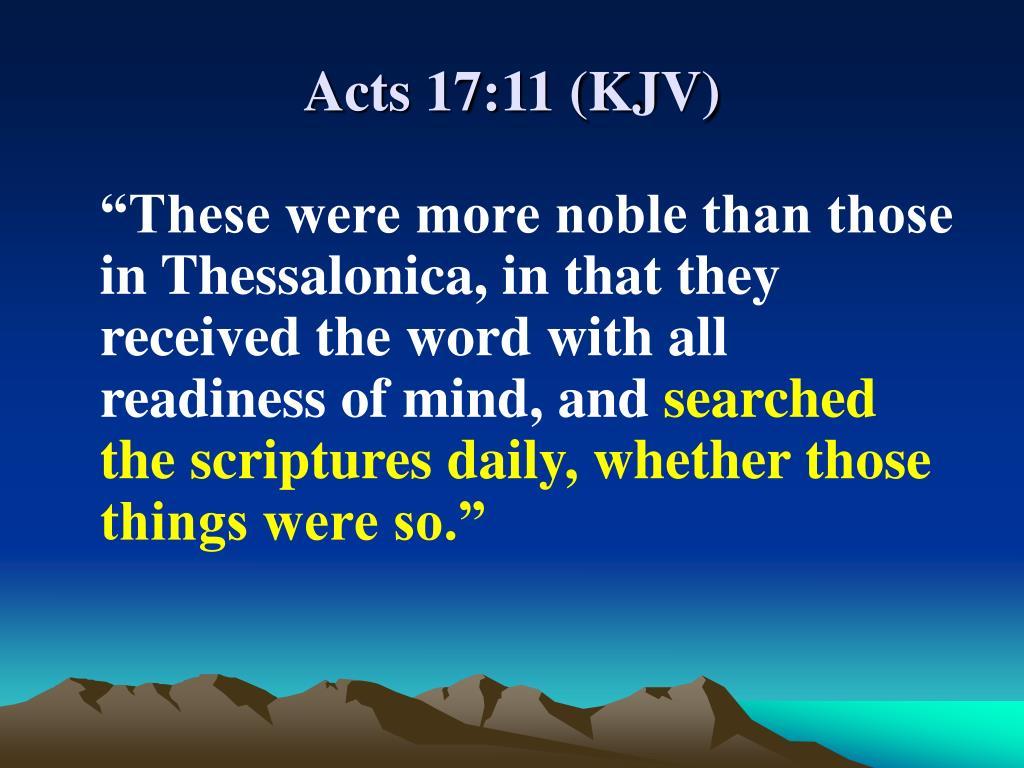 Acts 17:11 (KJV)