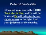 psalm 37 5 6 nasb
