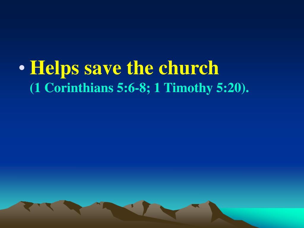 Helps save the church