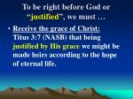 to be right before god or justified we must16