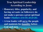 true spiritual leadership according to jesus