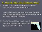 v war of 1812 mr madison s war4