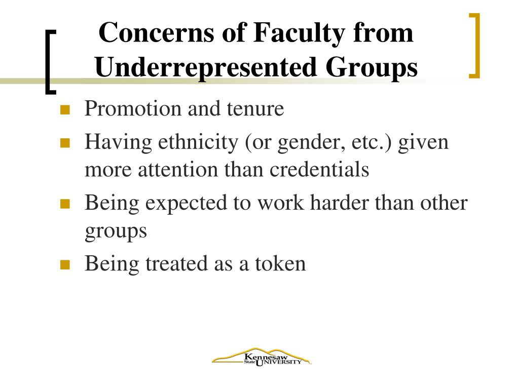 Concerns of Faculty from Underrepresented Groups