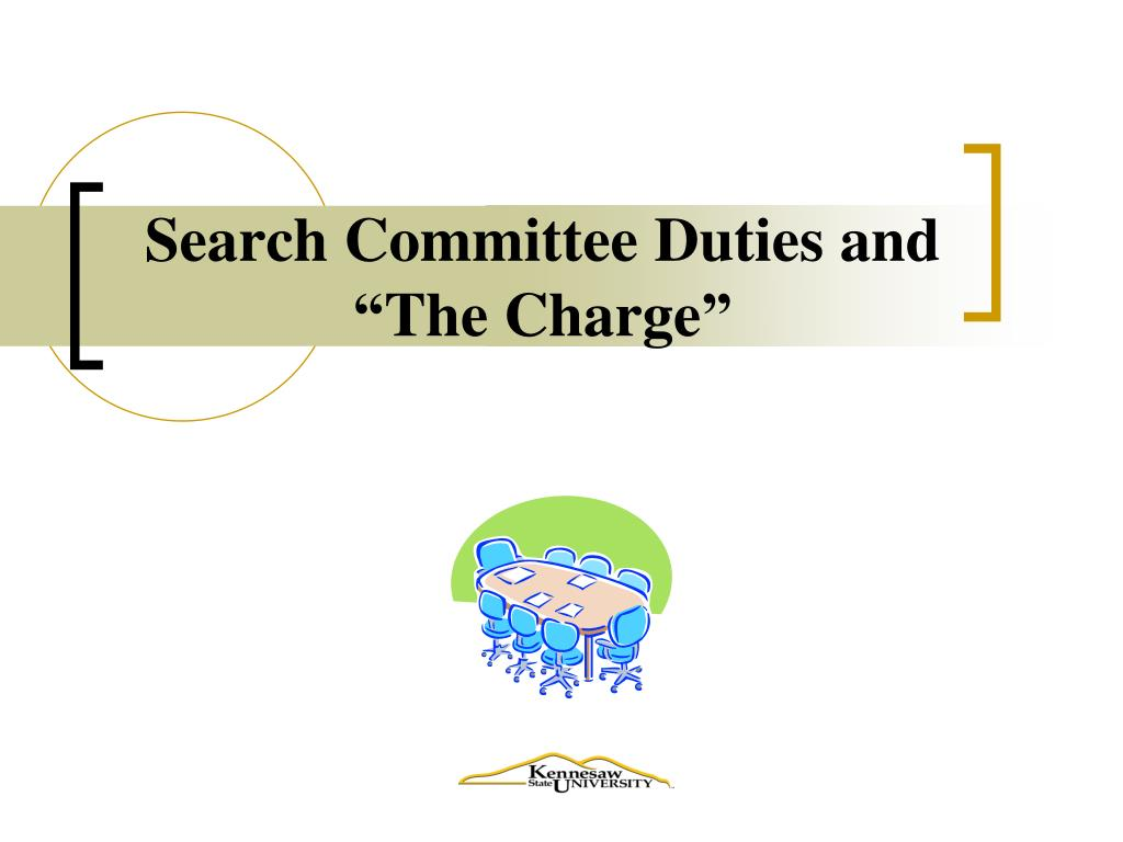 "Search Committee Duties and ""The Charge"""