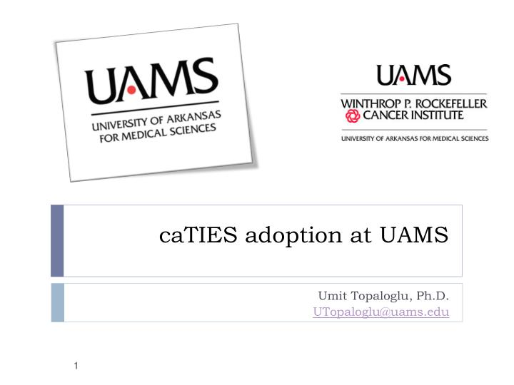 Caties adoption at uams l.jpg