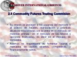 2 4 commodity futures trading commision