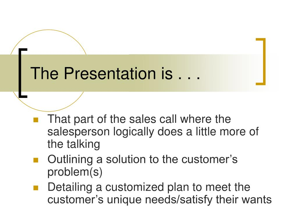 the presentation is