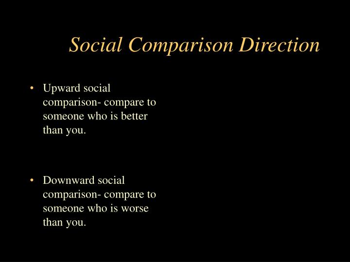 Social comparison direction l.jpg