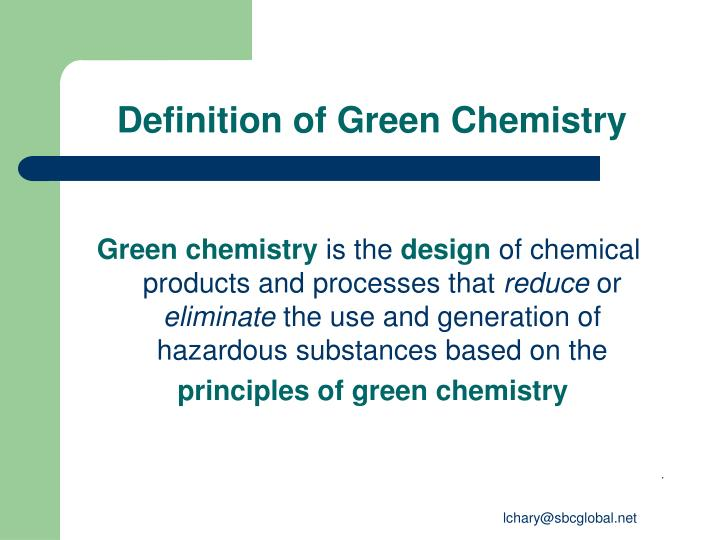 Definition of green chemistry