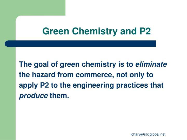Green Chemistry and P2