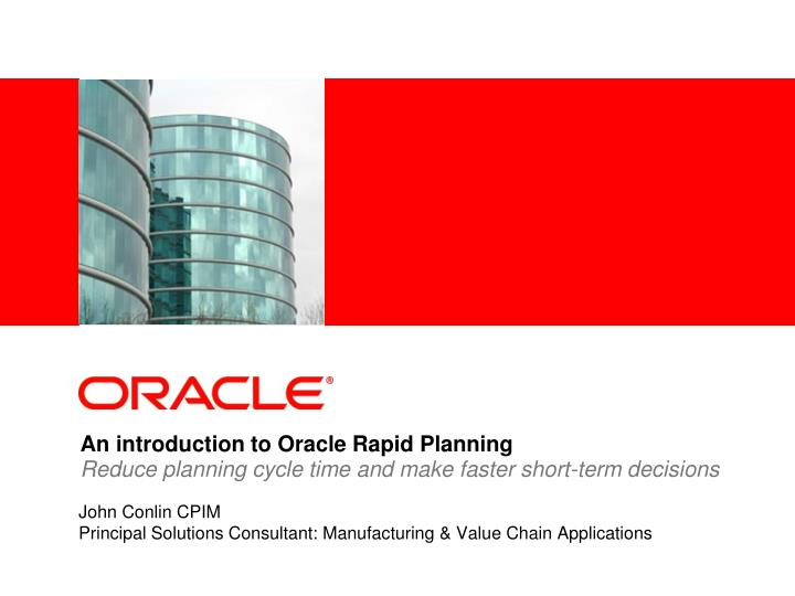 An introduction to oracle rapid planning